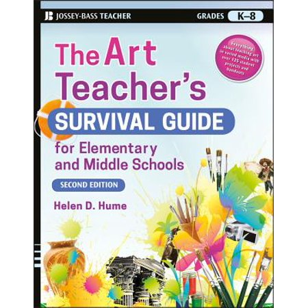 The Art Teacher's Survival Guide for Elementary and Middle