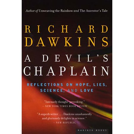 A Devils Chaplain: Reflections on Hope, Lies, Science, and Love by