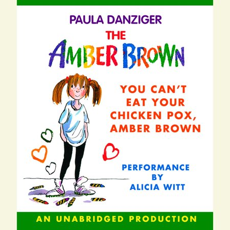 You Can't Eat Your Chicken Pox Amber Brown -