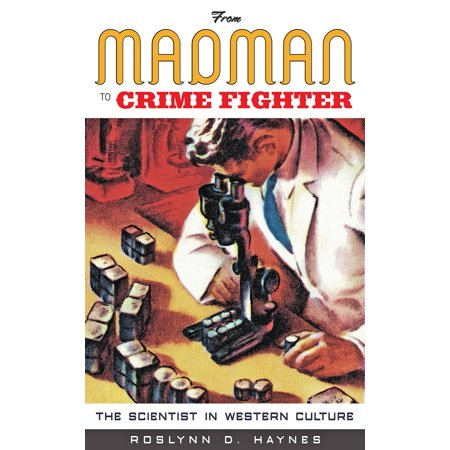 From Madman to Crime Fighter - eBook