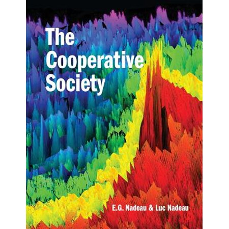 The Cooperative Society : The Next Stage of Human