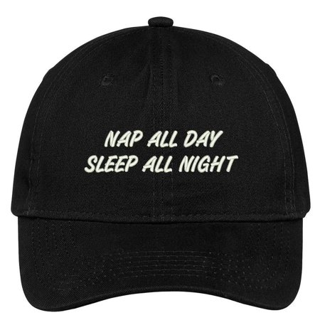 Trendy Apparel Shop Nap All Day Sleep All Night Embroidered Low Profile Deluxe Cotton Cap Dad Hat - (Nap All Day Sleep All Night Party Never)