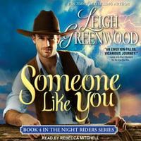 Night Riders: Someone Like You (Audiobook)