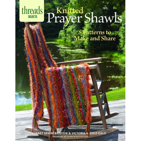 Threads Selects: Knitted Prayer Shawls: 8 Patterns to Make and Share (Paperback) Prayer Shawl Knitting Pattern