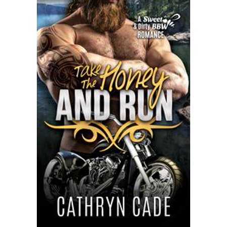 Take the Honey and Run - eBook