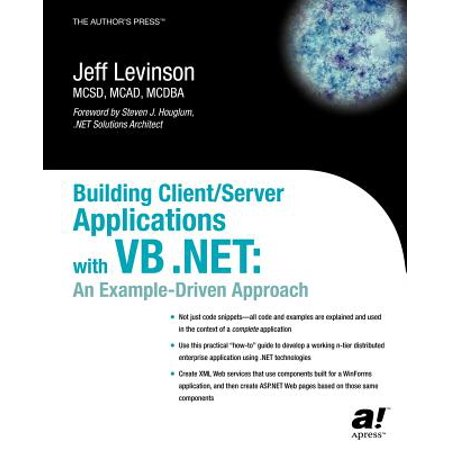 Building Client/Server Applications with VB  Net : An Example-Driven  Approach