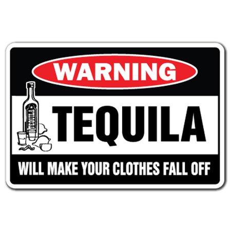 Three Tequila (Tequila Will Make Your Clothes Fall Off [3 Pack] of Vinyl Decal Stickers | Indoor/Outdoor | Funny decoration for Laptop, Car, Garage , Bedroom, Offices | SignMission)