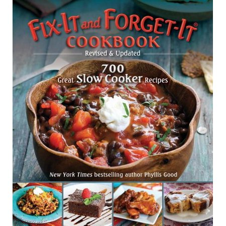 Fix It And Forget It Cookbook  Revised   Updated  700 Great Slow Cooker Recipes