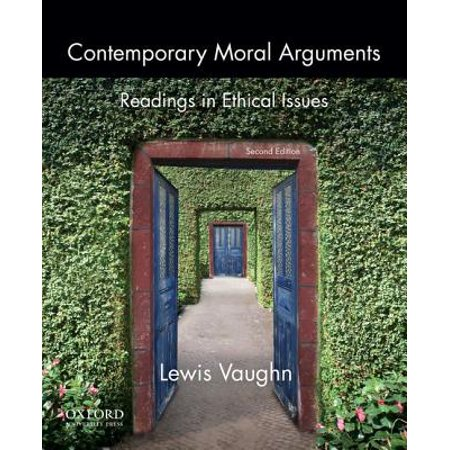 Contemporary Moral Arguments : Readings in Ethical