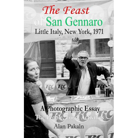 The Feast of San Gennaro, Little Italy, New York, 1971: A Photographic Essay -