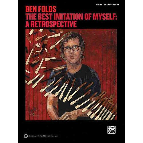 Ben Folds: The Best Imitation of Myself: A Retrospective Piano/Vocal/Chords