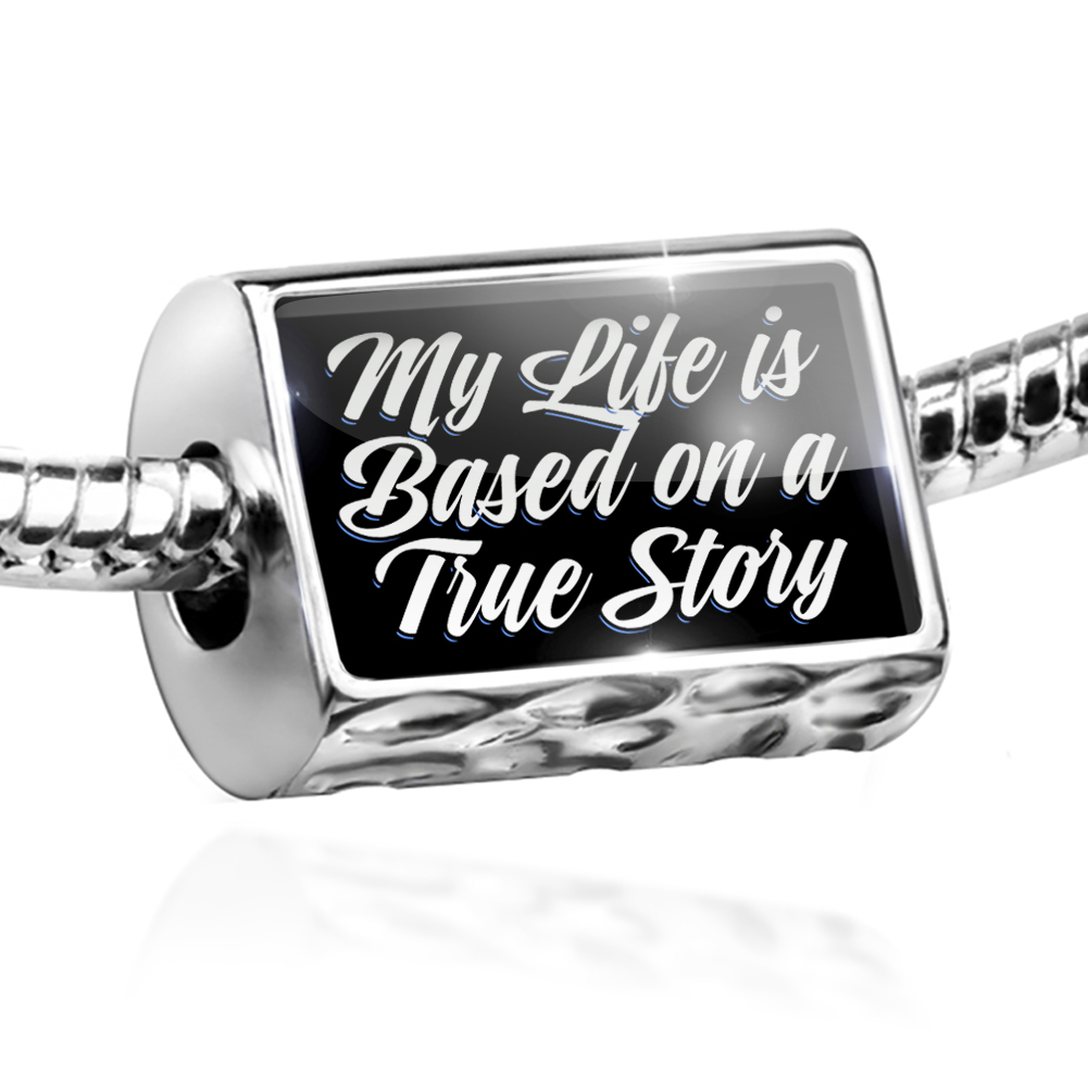 Bead Classic design My Life is Based on a True Story Charm Fits All European Bracelets