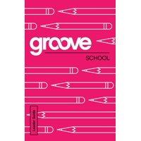 Groove: School Leader Guide