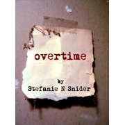 Overtime: A Horror Story - eBook