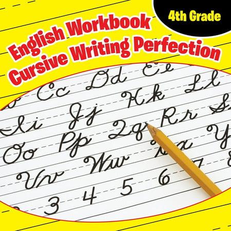 Halloween Ideas For 4th Grade (4th Grade English Workbook: Cursive Writing Perfection)