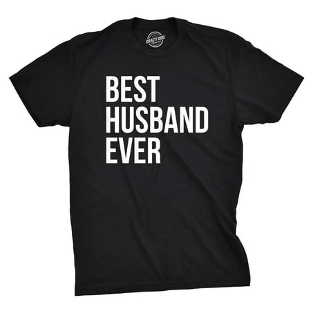 crazy dog t-shirts best husband ever t shirt funny wedding married man bachelor party gift tee black