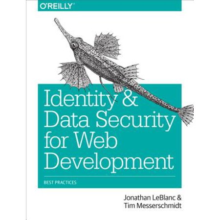 Identity and Data Security for Web Development : Best