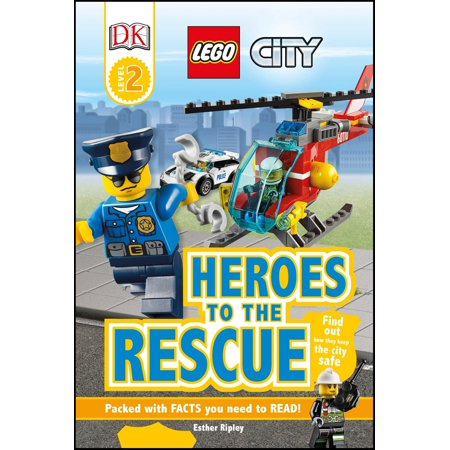 DK Readers L2: LEGO City: Heroes to the Rescue : Find Out How They Keep the City Safe