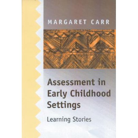 Assessment in Early Childhood Settings - eBook (Margaret Carr Assessment In Early Childhood Settings)