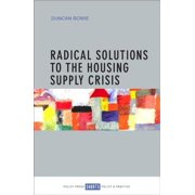 Radical Solutions to the Housing Supply Crisis - eBook