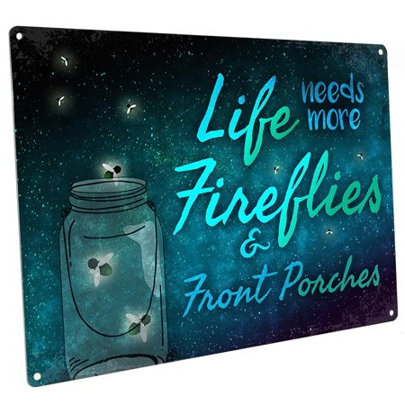 Life Needs More Fireflies & Front Porches 9