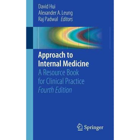 Approach To Internal Medicine  A Resource Book For Clinical Practice