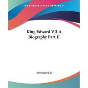 King Edward VII : A Biography Part II