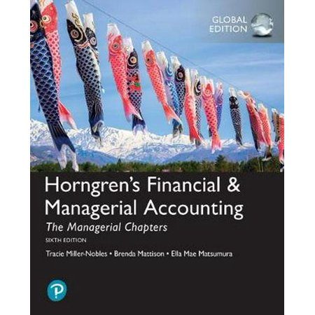 Horngren's Financial & Managerial Accounting, The Managerial Chapters, Global