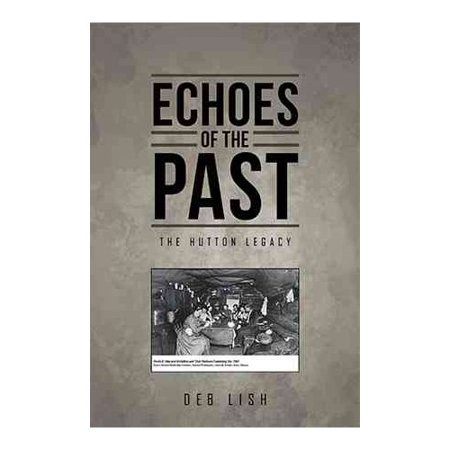 Echoes Of The Past  The Hutton Legacy