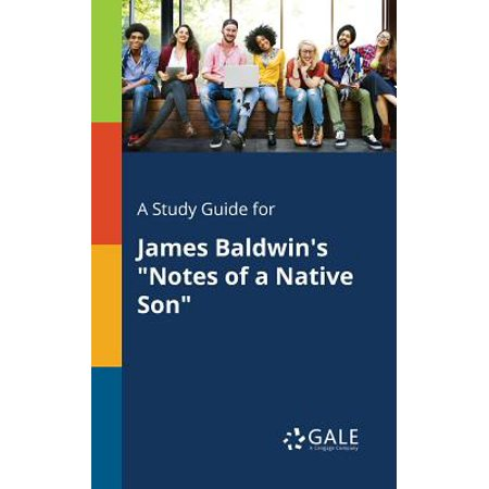 A Study Guide for James Baldwin's Notes of a Native Son