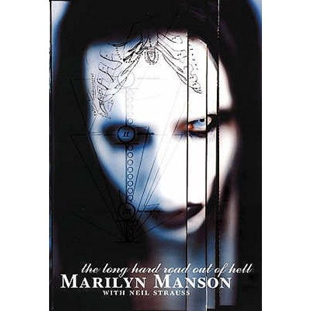 Marilyn Manson : The Long Hard Road Out of