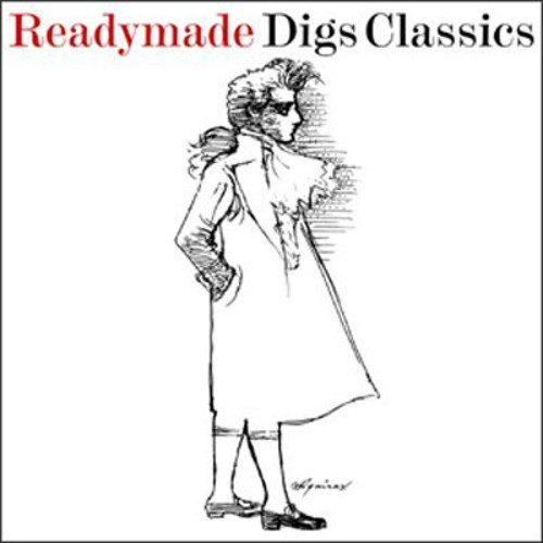 Readymade Digs Classical Music / Various