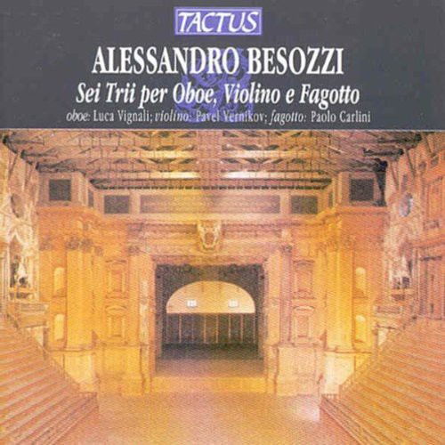 Besozzi   Vignali   Vernikov   Carlini 6 Trios for Oboe Violin & Bassoon [CD] by