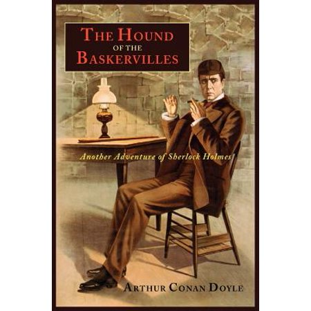 The Hound of the Baskervilles : Another Adventure of Sherlock