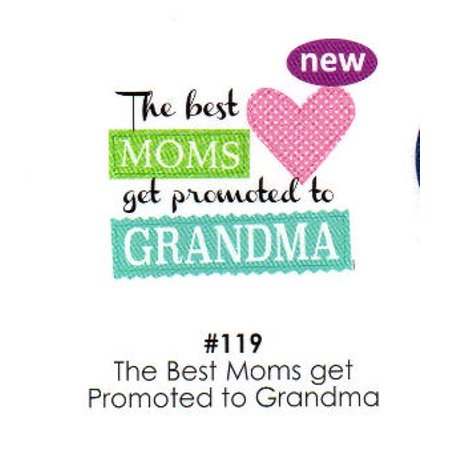 The Best Moms get Promoted to Grandma Cake Decoration Edible Frosting Photo