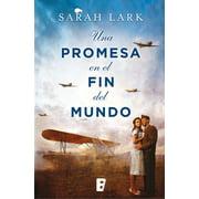 Una promesa en el fin del mundo (Trilogía de la Nube Blanca 4) - eBook