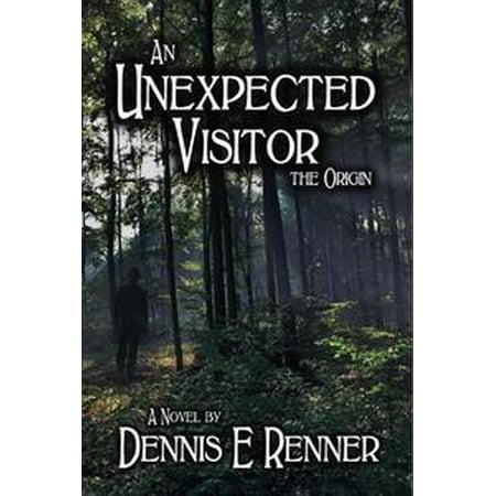 - An Unexpected Visitor: The Origin - eBook