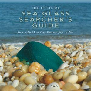 Official Treasures (The Official Sea Glass Searcher's Guide: How to Find Your Own Treasures from the Tide - eBook )