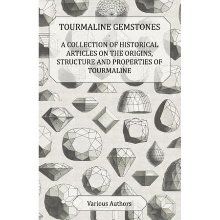 Tourmaline Gemstones - A Collection of Historical Articles on the Origins, Structure and Properties of Tourmaline - - Historical Origins Of Halloween