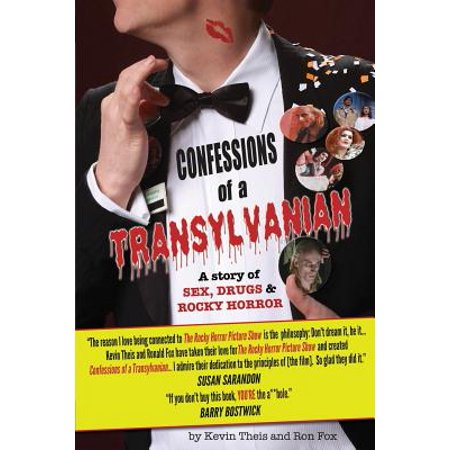 Confessions of a Transylvanian : A Story of Sex, Drugs and Rocky Horror](Rocky Horror Characters)