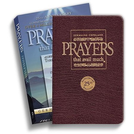 Prayers That Avail Much 25th Anniversary Commemorative Burgundy Leather : Three Bestselling Works in One (The Prayers Of The Saints Availeth Much)