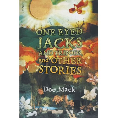 ONE EYED JACKS AND TRIPODS, and OTHER STORIES - eBook Cotton One Eyed Jack
