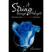 A String Through Midnight : Book One of the Flowers of Blood Romances