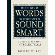 The Big Book Of Words You Should Know To Sound Smart - eBook