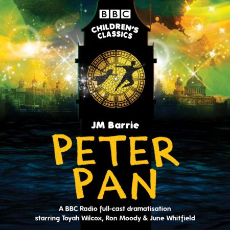 Peter Pan   Bbc Radio Full Cast Dramatisation