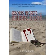 Resorts, Regrets, and Returning to Love - eBook