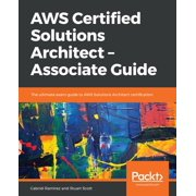 AWS Certified Solutions Architect – Associate Guide - eBook