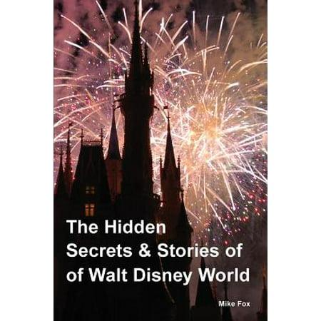 The hidden secrets & stories of walt disney world: 9780692785805 - Walt Disney World Halloween Decorations