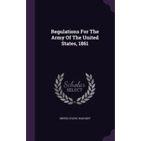 Regulations for the Army of the United States, 1861