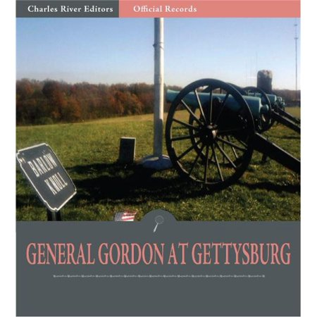 Official Records of the Union and Confederate Armies: General John Gordons Account of Gettysburg and the Pennsylvania Campaign -